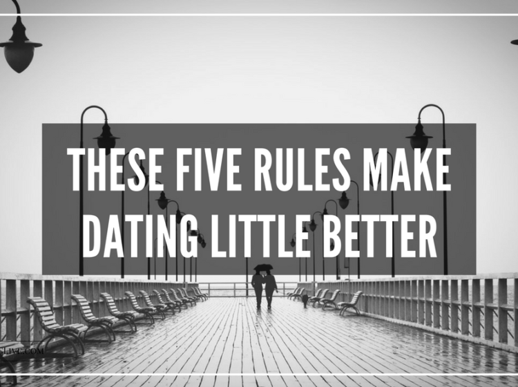 5 Rules to Dating
