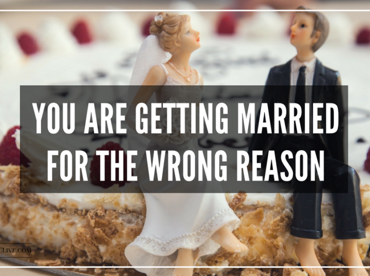 Married for Wrong Reasons